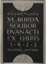 Collection of 12 ex libris and a wooden printing block [Vladislav Burda]